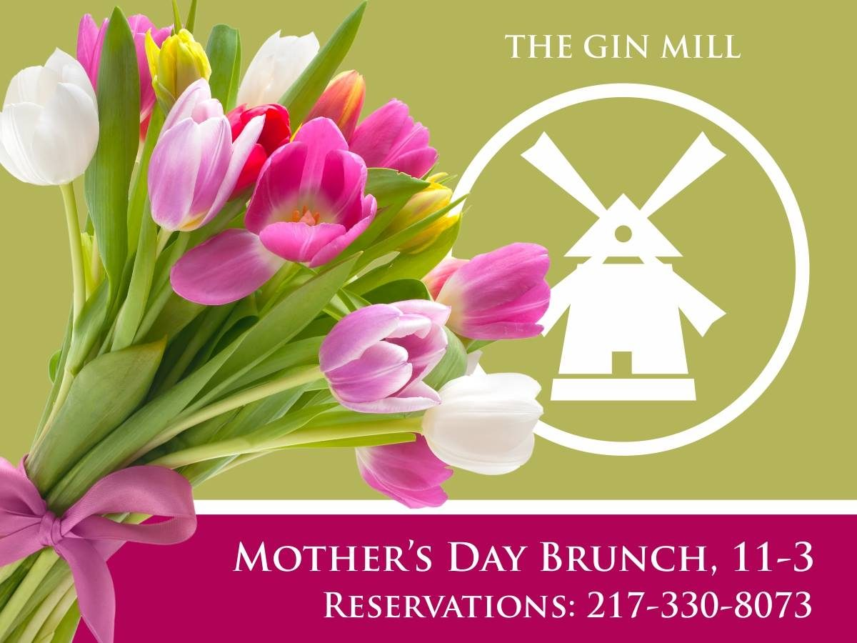 The Gin Mill Mothers Day Brunch